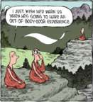 Comic Strip Dave Coverly  Speed Bump 2016-02-26 Buddhism