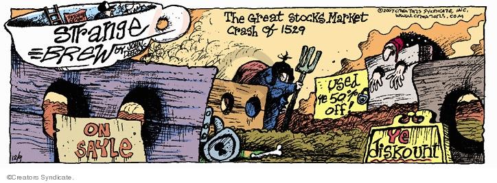Comic Strip John Deering  Strange Brew 2007-12-09 stock market