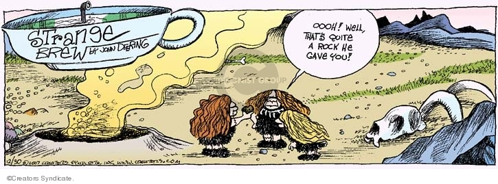 Comic Strip John Deering  Strange Brew 2007-12-30 history