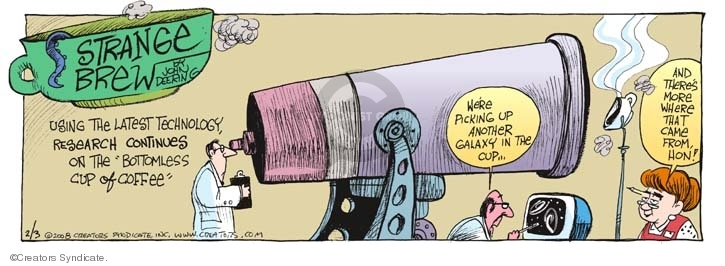 Comic Strip John Deering  Strange Brew 2008-02-03 astronomer