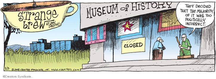Comic Strip John Deering  Strange Brew 2008-08-03 history