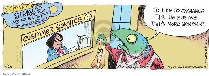 Comic Strip John Deering  Strange Brew 2008-12-28 customer service