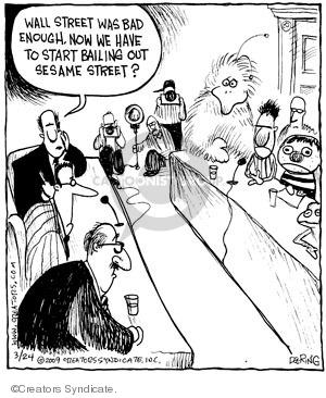 Comic Strip John Deering  Strange Brew 2009-03-24 bailout