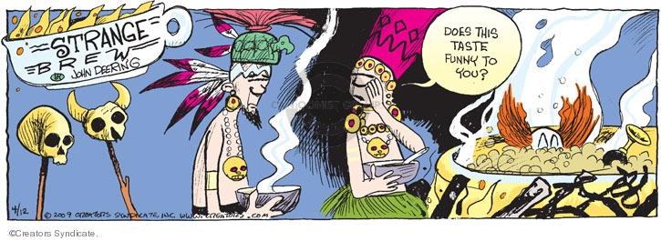 Comic Strip John Deering  Strange Brew 2009-04-12 brew