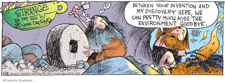 Comic Strip John Deering  Strange Brew 2009-05-31 environment