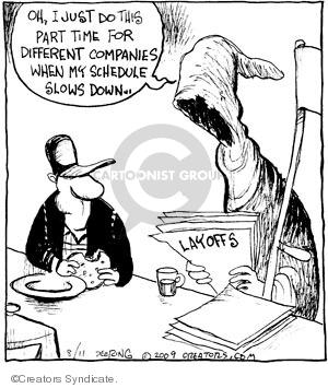 Cartoonist John Deering  Strange Brew 2009-08-11 unemployment