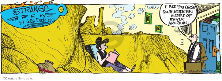 Comic Strip John Deering  Strange Brew 2009-10-04 instead