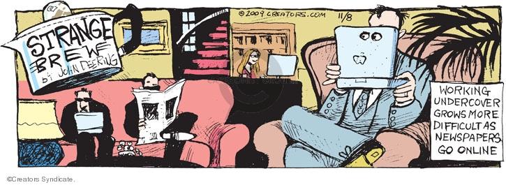 Comic Strip John Deering  Strange Brew 2009-11-08 internet surveillance