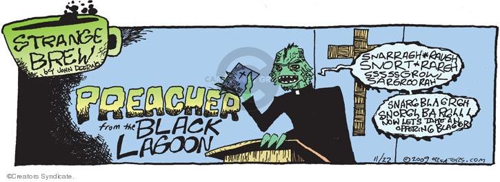 Comic Strip John Deering  Strange Brew 2009-11-22 preach