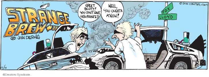 Comic Strip John Deering  Strange Brew 2010-02-14 car insurance