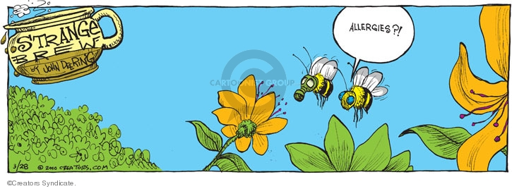 Comic Strip John Deering  Strange Brew 2010-03-28 pollinate