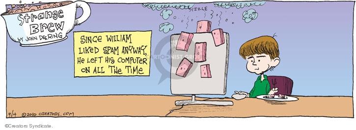 Comic Strip John Deering  Strange Brew 2010-04-04 spam