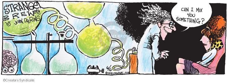 Comic Strip John Deering  Strange Brew 2010-06-06 mix
