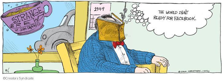 Comic Strip John Deering  Strange Brew 2010-08-01 covering
