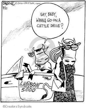 Say, baby, wanna go on a cattle drive? Larson 5000.