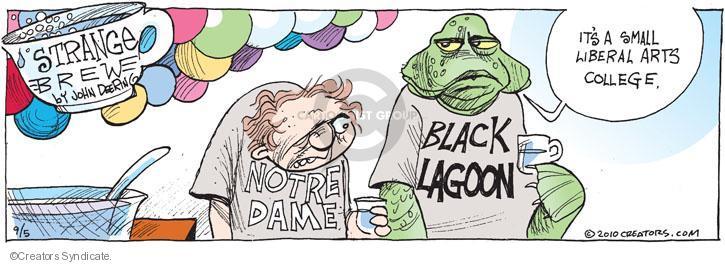 Cartoonist John Deering  Strange Brew 2010-09-05 education