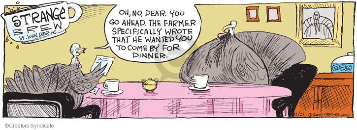 Comic Strip John Deering  Strange Brew 2010-11-21 Thanksgiving
