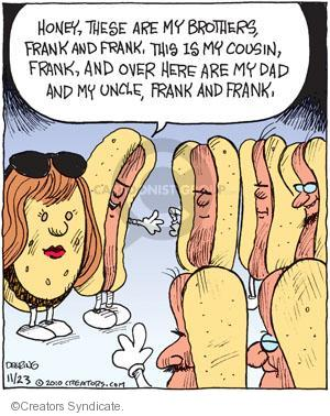 Cartoonist John Deering  Strange Brew 2010-11-23 hot dog