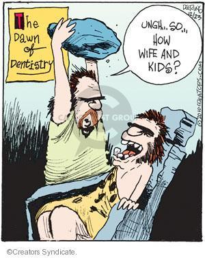 Comic Strip John Deering  Strange Brew 2010-12-23 dentistry