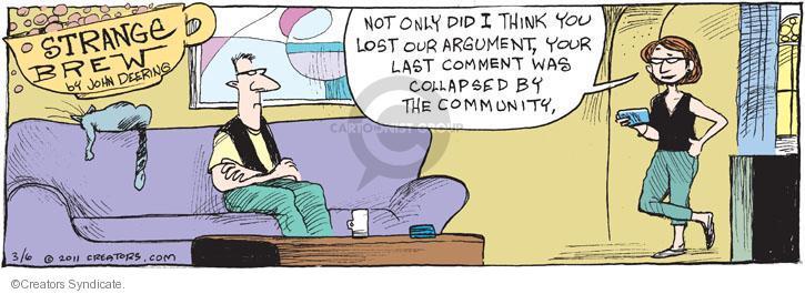 Comic Strip John Deering  Strange Brew 2011-03-06 argument
