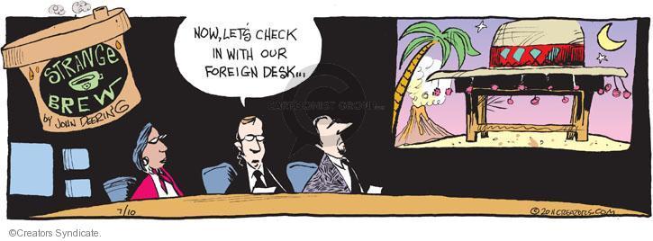 Cartoonist John Deering  Strange Brew 2011-07-10 television cartoon