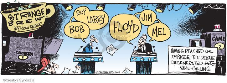 Comic Strip John Deering  Strange Brew 2011-08-14 debate