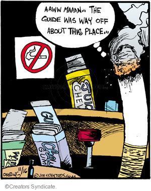 Cartoonist John Deering  Strange Brew 2011-11-16 cigarette