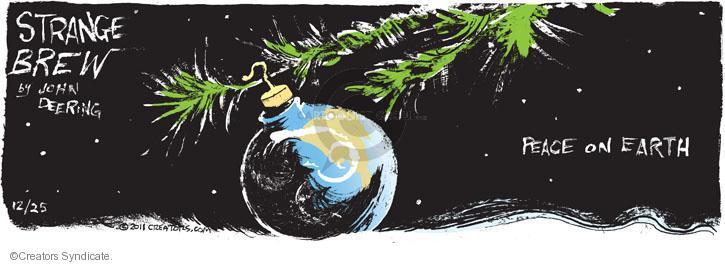 Comic Strip John Deering  Strange Brew 2011-12-25 earth