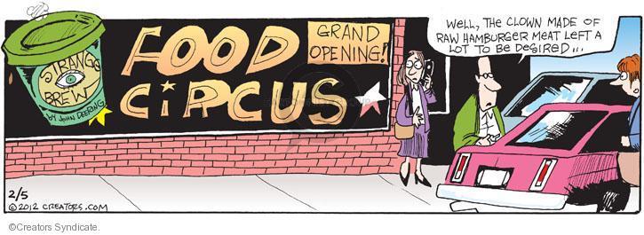 Cartoonist John Deering  Strange Brew 2012-02-05 hamburger