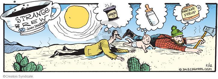 Comic Strip John Deering  Strange Brew 2012-02-12 pancake