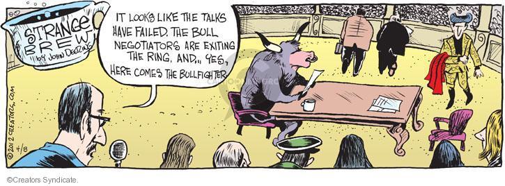 Cartoonist John Deering  Strange Brew 2012-04-08 bull