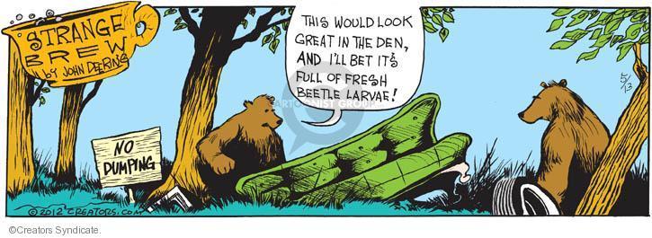 Comic Strip John Deering  Strange Brew 2012-05-13 den