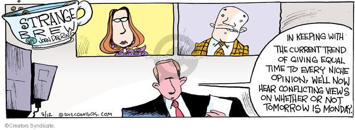 Comic Strip John Deering  Strange Brew 2012-08-12 expert