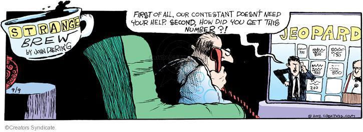 Cartoonist John Deering  Strange Brew 2012-09-09 television cartoon