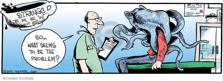 Cartoonist John Deering  Strange Brew 2012-10-28 problem