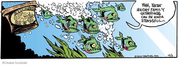 Comic Strip John Deering  Strange Brew 2012-12-02 Thanksgiving