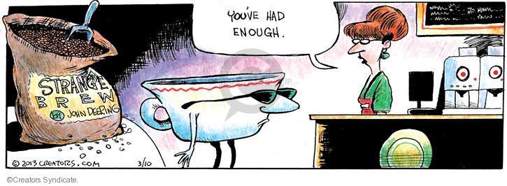 Comic Strip John Deering  Strange Brew 2013-03-10 coffee mug