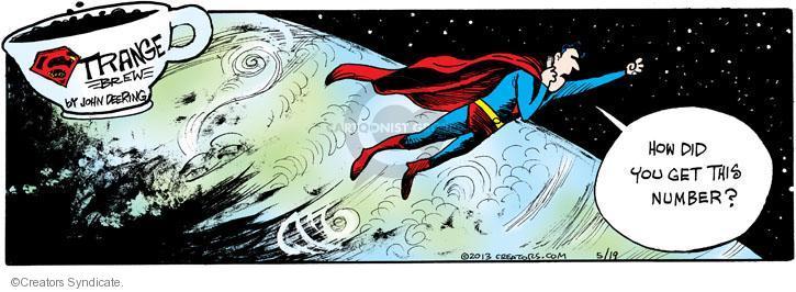 Comic Strip John Deering  Strange Brew 2013-05-19 number