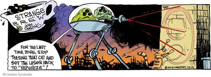 Comic Strip John Deering  Strange Brew 2013-09-29 chasing cat