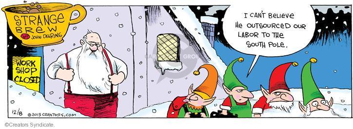Cartoonist John Deering  Strange Brew 2013-12-08 unemployment