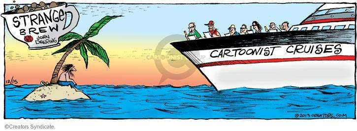 Comic Strip John Deering  Strange Brew 2013-12-15 vacation