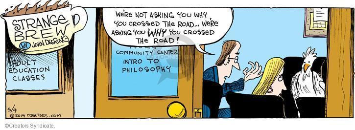Cartoonist John Deering  Strange Brew 2014-05-04 education