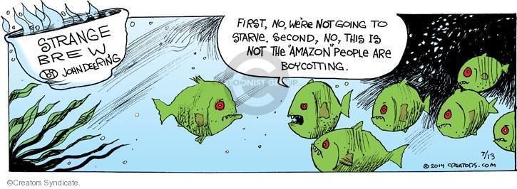 Comic Strip John Deering  Strange Brew 2014-07-13 fish