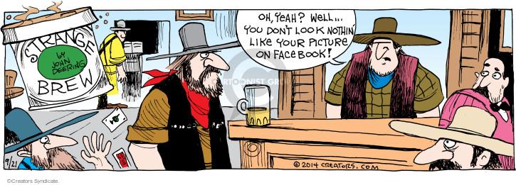 Comic Strip John Deering  Strange Brew 2014-09-21 your