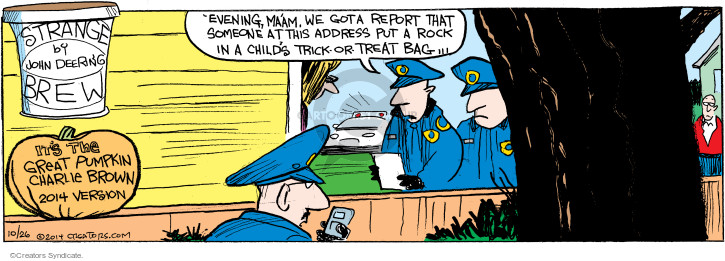 Comic Strip John Deering  Strange Brew 2014-10-26 trick
