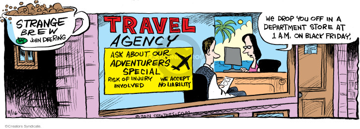 Comic Strip John Deering  Strange Brew 2014-11-16 travel agency