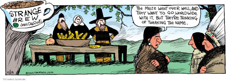Comic Strip John Deering  Strange Brew 2014-11-23 brand name