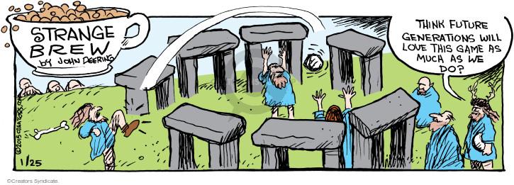 Comic Strip John Deering  Strange Brew 2015-01-25 playing