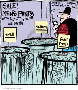 Sale! Mens pants. All sizes. Small. Medium. Fast food.