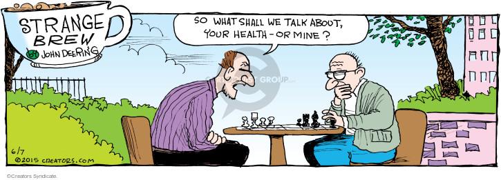 Comic Strip John Deering  Strange Brew 2015-06-07 topic